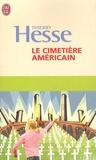 Thierry Hesse - Le cimetière américain.