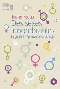Thierry Hoquet - Des sexes innombrables - Le genre à l'épreuve de la biologie.