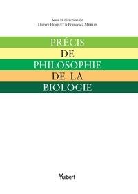 Thierry Hoquet et Francesca Merlin - Précis de philosophie de la biologie.