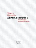 Thierry Horguelin - Alphabétiques.