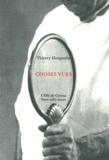 Thierry Horguelin - Choses vues.