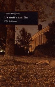 Thierry Horguelin - La nuit sans fin - Sept histoires pour occuper le jour.