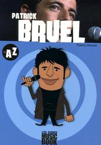 Thierry Hornet - Patrick Bruel de A à Z.