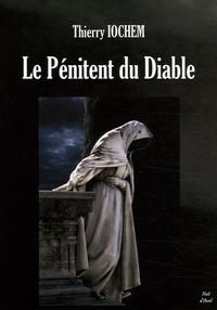 Thierry Iochem - Le Pénitent du Diable.