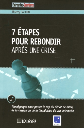 Thierry Jallon - 7 Etapes pour rebondir après une crise.