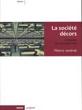 Thierry Jandrok - La société décors - L'emprise du management.
