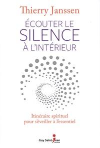 Histoiresdenlire.be Ecouter le silence à l'intérieur - Itinéraire spirituel pour s'éveiller à l'essentiel Image