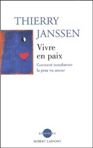 Vivre en paix - Comment transformer la peur en amour.pdf