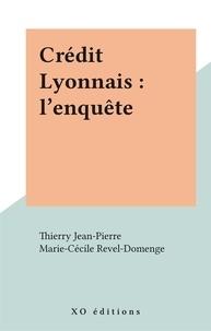 Thierry Jean-Pierre et Marie-Cécile Revel-Domenge - Crédit Lyonnais : l'enquête.