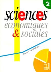Thierry Jeanmouglin et Alain Gélédan - Sciences économiques & sociales, 2e.