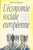 Thierry Jeantet - L'économie sociale européenne ou La tentation de la démocratie en toutes choses.