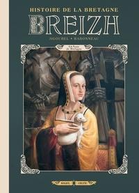 Thierry Jigourel - Breizh Histoire de la Bretagne T06 - Anne de Bretagne.