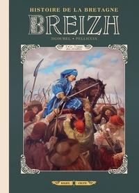 Thierry Jigourel et Marco Pelliccia - Breizh Histoire de la Bretagne Tome 7 : Le temps des révoltes.