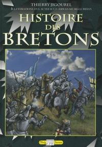 Thierry Jigourel - Histoire des Bretons.