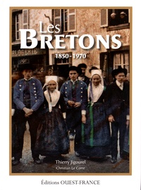 Thierry Jigourel - Les Bretons (1850-1970).