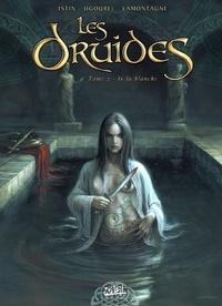 Les Druides Tome 02 : Is la blanche.