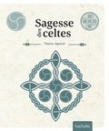Thierry Jigourel - Sagesse celtique.