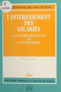 Thierry Joffredo et  Fiduciaire juridique et fiscal - L'intéressement des salariés aux performances de l'entreprise.