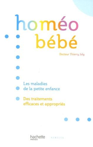 Thierry Joly - Homéo bébé.