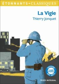 Thierry Jonquet - La Vigie.