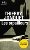 Thierry Jonquet - Les orpailleurs.