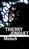 Thierry Jonquet - Moloch.