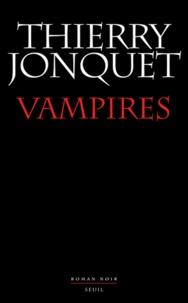 Vampires - Thierry Jonquet | Showmesound.org