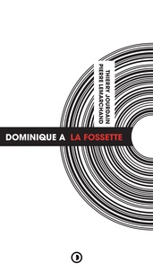 Thierry Jourdain et Pierre Lemarchand - Dominique A - La Fossette.