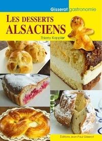 Thierry Kappler - Desserts Alsaciens (Les).