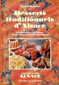 Thierry Kappler - Desserts traditionnels d'Alsace - Exquises saveurs issues d'une longue tradition familiale.