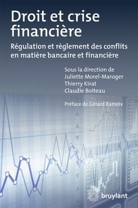 Droit et crise financière - Régulation et règlement des conflits en matière bancaire et financière.pdf