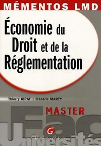 Thierry Kirat et Frédéric Marty - Economie du Droit et de la Réglementation - Master.