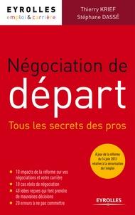 Thierry Krief et Stéphane Dassé - Négociation de départ - Tous les secrets des pros.