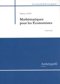 Thierry Lafay - Mathématiques pour les économistes.