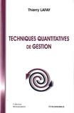 Thierry Lafay - Techniques quantitatives de gestion.