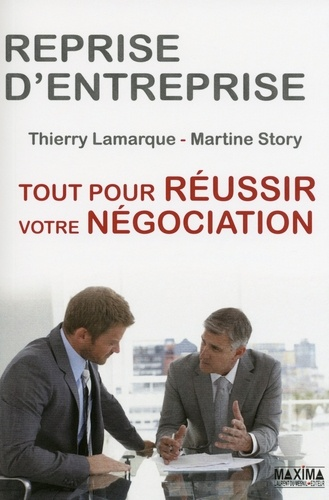 Reprise d'entreprise - Thierry Lamarque, Martine Story - 9782818804186 - 24,99 €