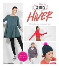 Thierry Lamarre - Couture Hiver - 20 modèles pour ne pas avoir froid !.