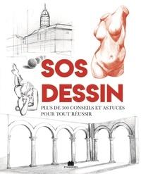 Thierry Lamarre - SOS dessin - Plus de 300 conseils et astuces pour tout réussir.