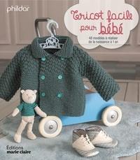 Thierry Lamarre - Tricot facile pour bébé.
