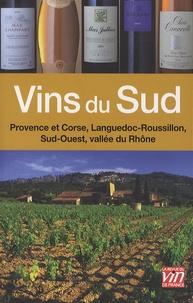 Thierry Lamarre - Vins du Sud - Vallée du Rhône, Sud-Ouest, Languedoc-Roussillon, Provence et Corse.