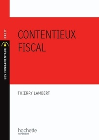 Thierry Lambert - Contentieux fiscal.