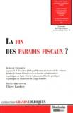 Thierry Lambert - La fin des paradis fiscaux ? - Actes du colloque organisé le 3 décembre 2010 par CERAP de l'Université de Paris 13, le LEJEP de l'Université Cergy-Pontoise et le 2iSF.