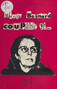 Thierry Lamorlette - Marie Besnard coupable ? ! ....
