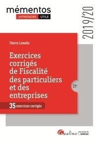 Thierry Lamulle - Exercices corrigés de Fiscalité des particuliers et des entreprises - 35 exercices corrigés.