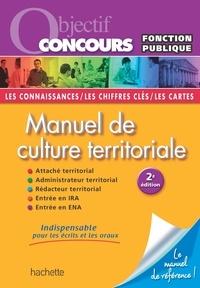 Thierry Lamulle et Jean-Manuel Larralde - Manuel de culture territoriale.