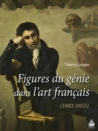 Thierry Laugée et Barthélémy Jobert - Figures du génie dans l'art français (1802-1855).