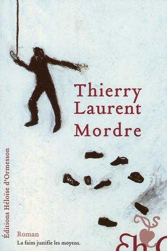 Thierry Laurent - Mordre.