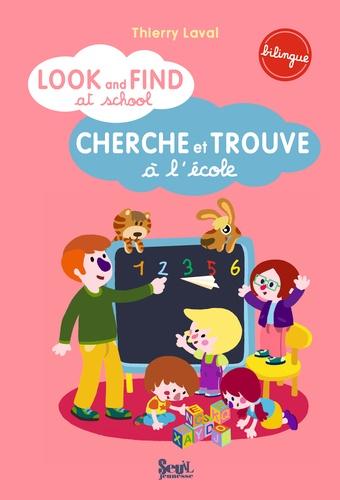 Thierry Laval - Cherche et trouve à l'école.