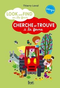 Thierry Laval - Cherche et trouve à la ferme.