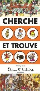 Thierry Laval - Cherche et trouve dans l'histoire.
